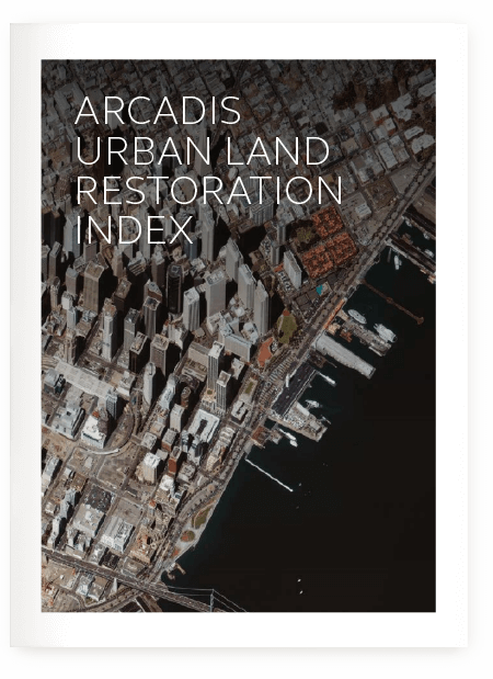 Arcadis Urban Land Restoration Index